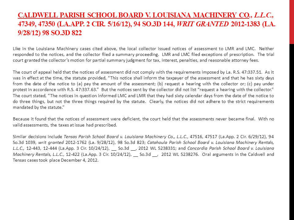 CALDWELL PARISH SCHOOL BOARD V. LOUISIANA MACHINERY CO., L.L.C., 47349, 47350 (LA.APP.