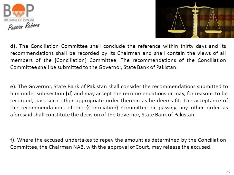 25 d). The Conciliation Committee shall conclude the reference within thirty days and its recommendations shall be recorded by its Chairman and shall