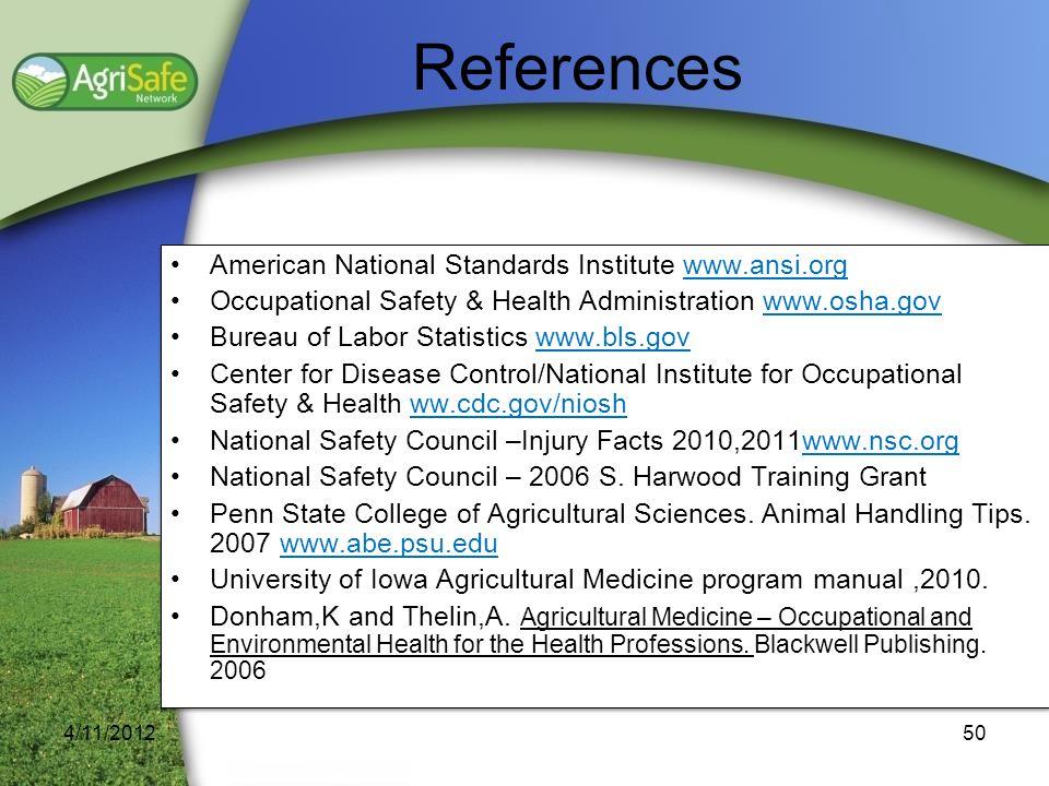 American National Standards Institute www.ansi.org Occupational Safety & Health Administration www.osha.gov Bureau of Labor Statistics www.bls.gov Cen