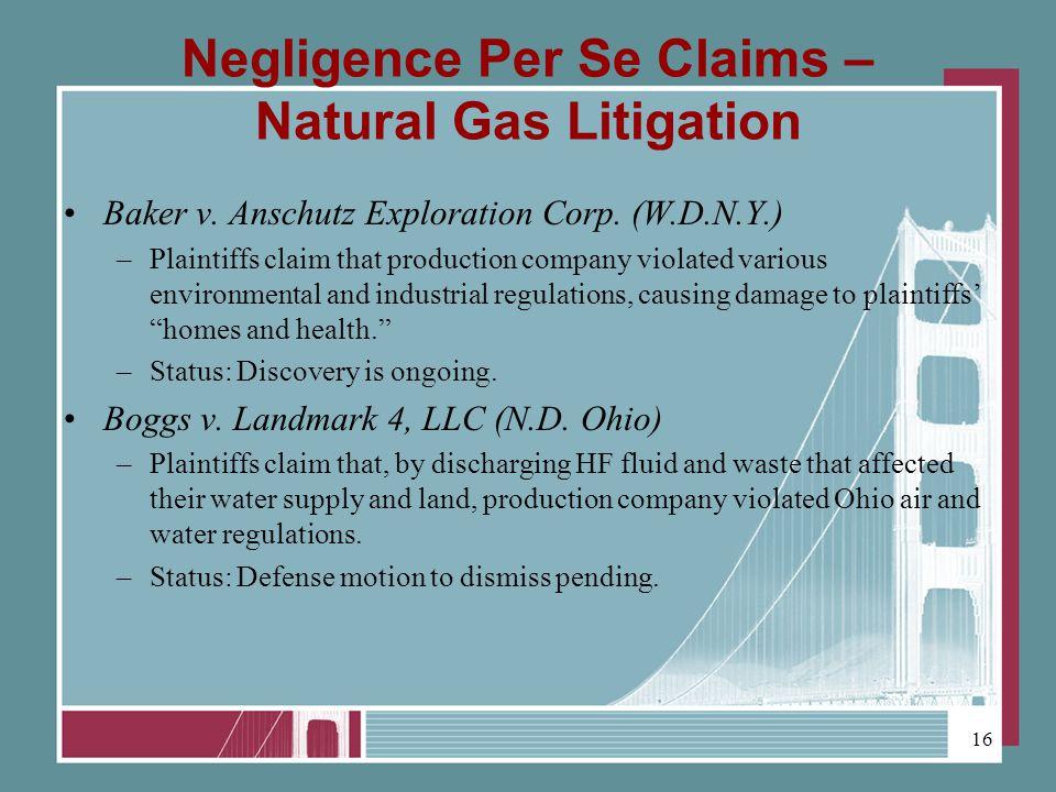 Negligence Per Se Claims – Natural Gas Litigation Baker v.