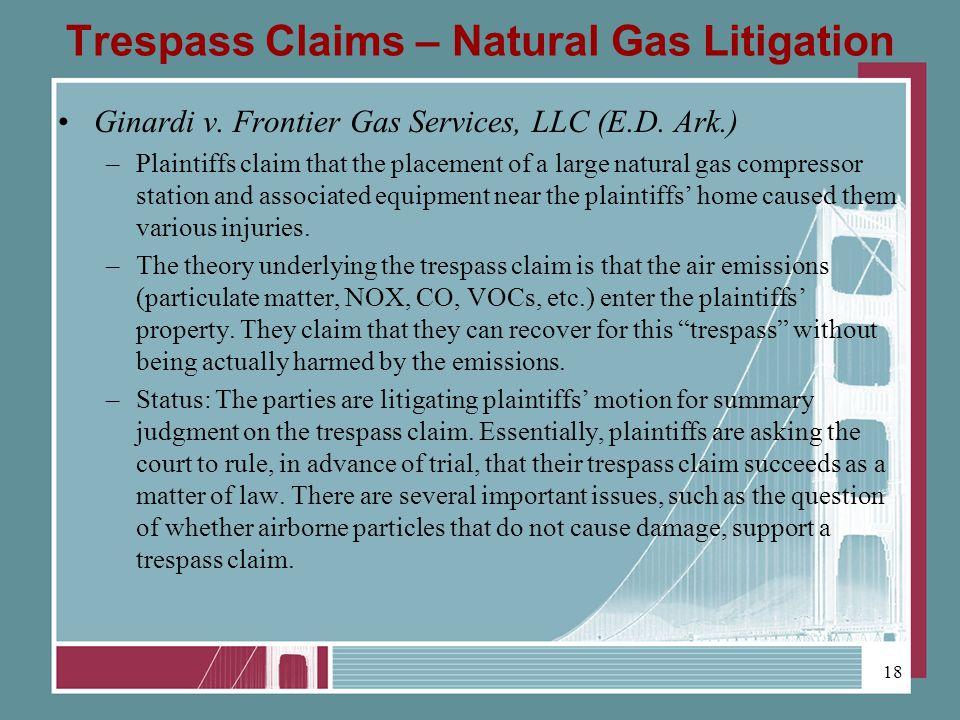 Trespass Claims – Natural Gas Litigation Ginardi v.