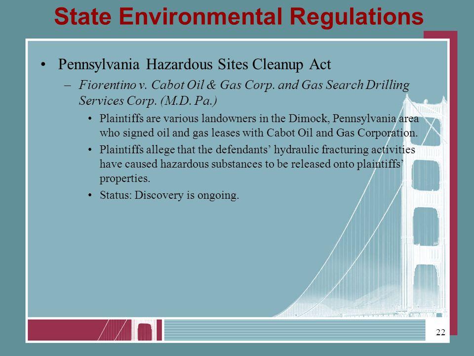 State Environmental Regulations Pennsylvania Hazardous Sites Cleanup Act –Fiorentino v.