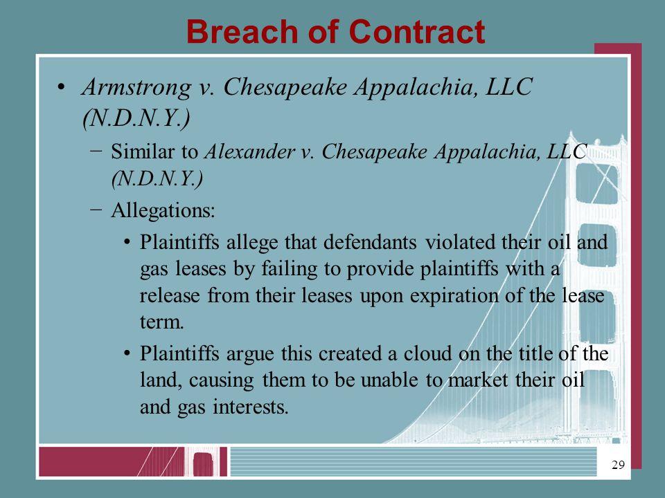 Breach of Contract Armstrong v. Chesapeake Appalachia, LLC (N.D.N.Y.) Similar to Alexander v.
