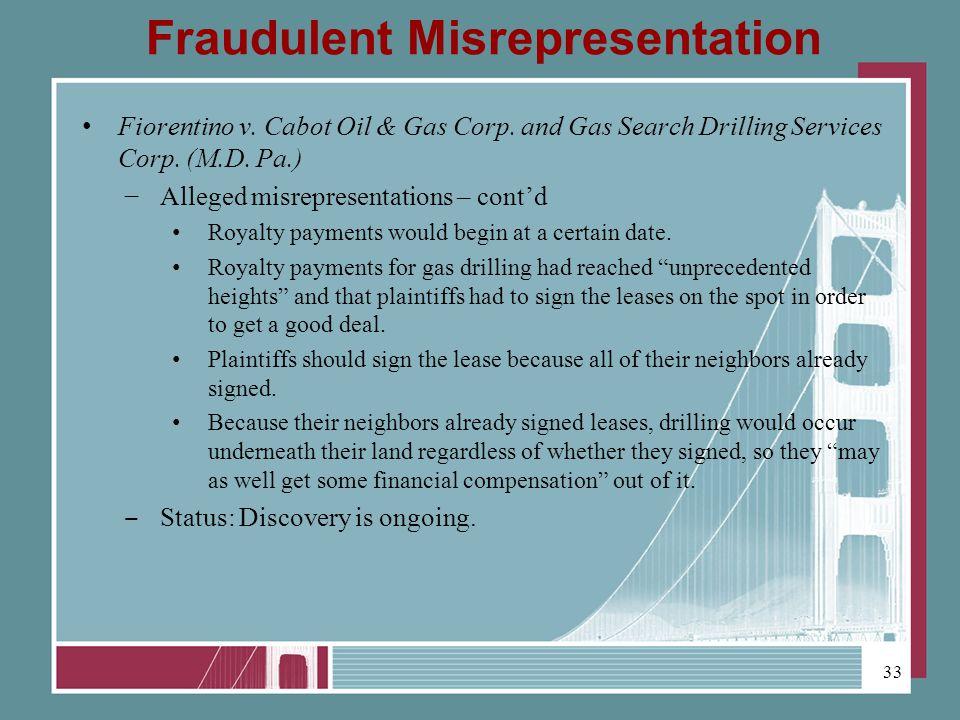 Fraudulent Misrepresentation Fiorentino v. Cabot Oil & Gas Corp.