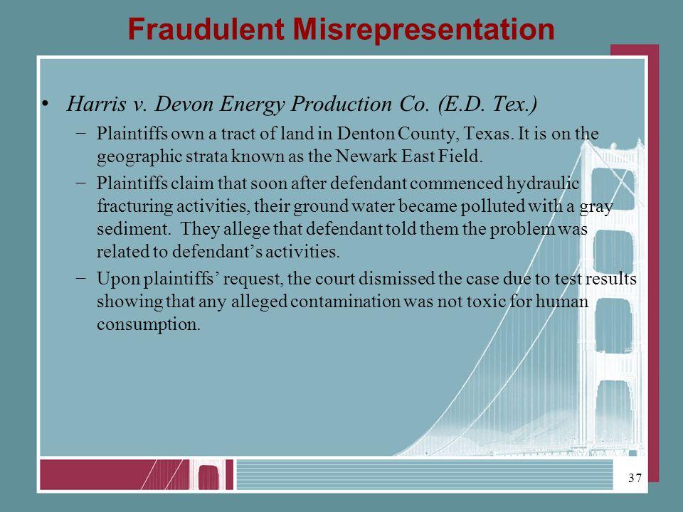 Fraudulent Misrepresentation Harris v. Devon Energy Production Co.