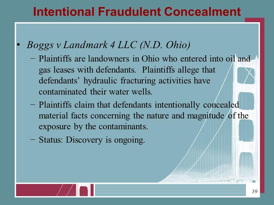Intentional Fraudulent Concealment Boggs v Landmark 4 LLC (N.D.