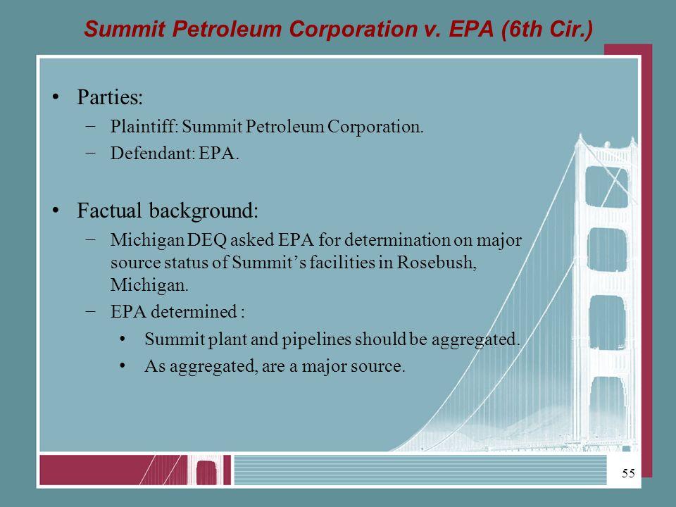 Summit Petroleum Corporation v. EPA (6th Cir.) Parties: Plaintiff: Summit Petroleum Corporation.