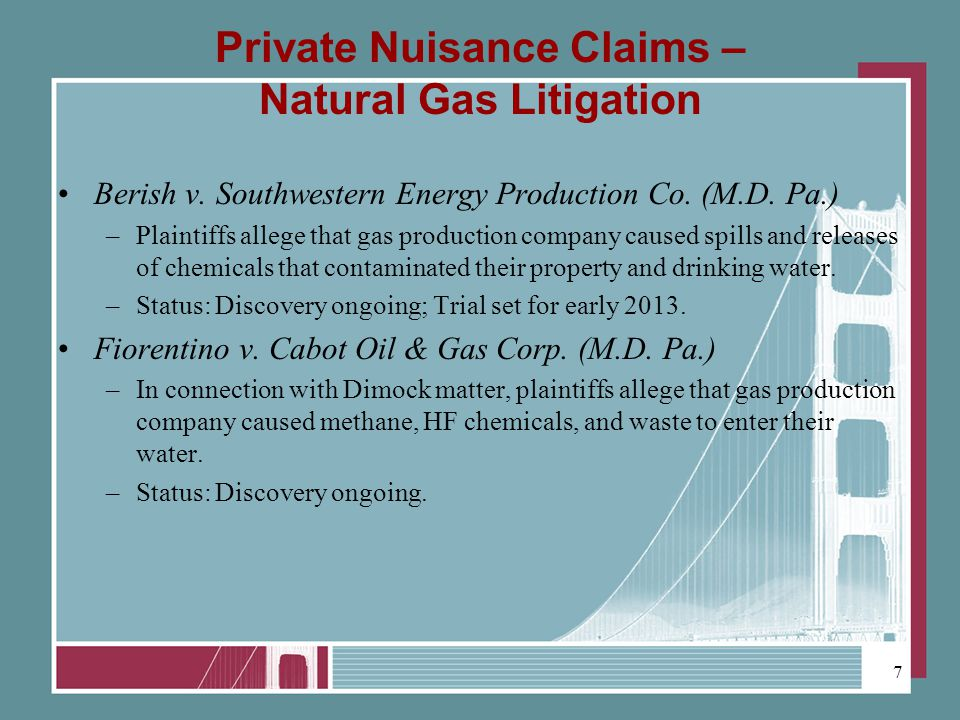 Private Nuisance Claims – Natural Gas Litigation Berish v.