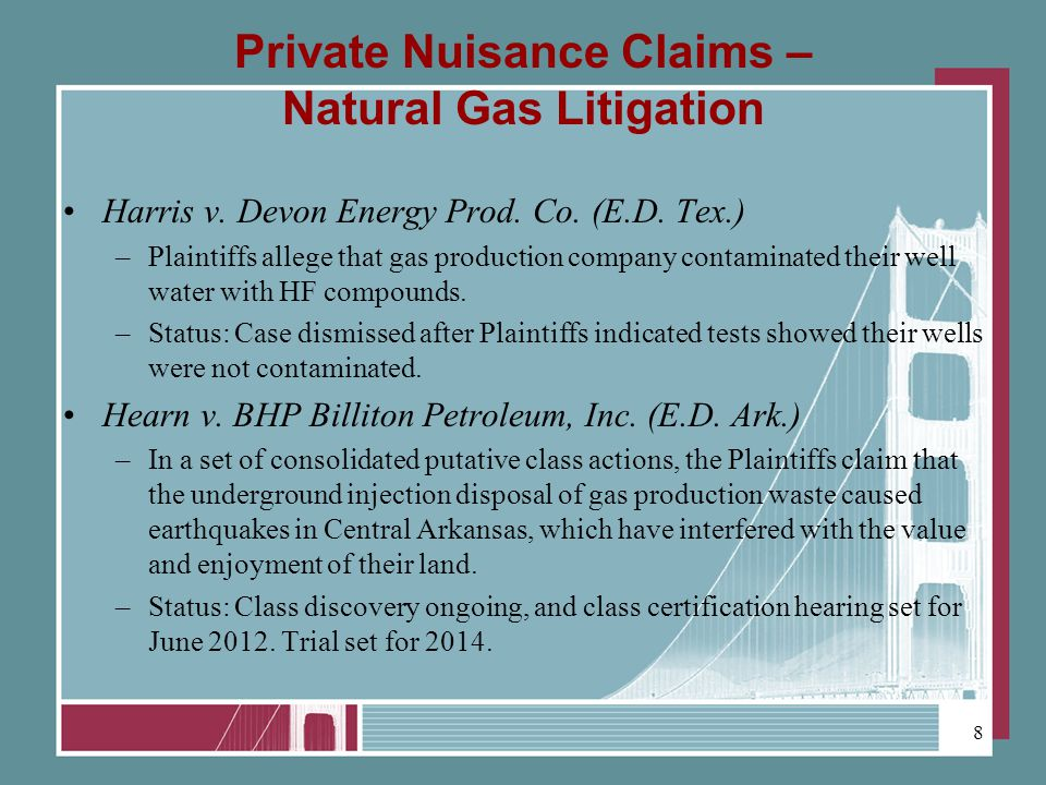 Private Nuisance Claims – Natural Gas Litigation Harris v.