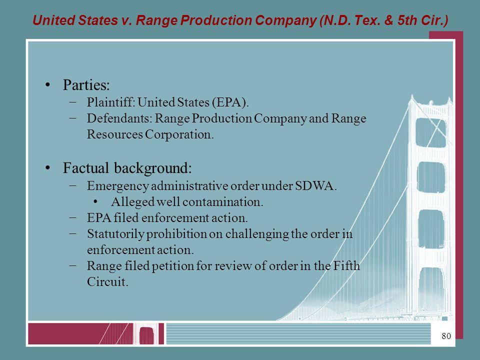 United States v. Range Production Company (N.D. Tex.