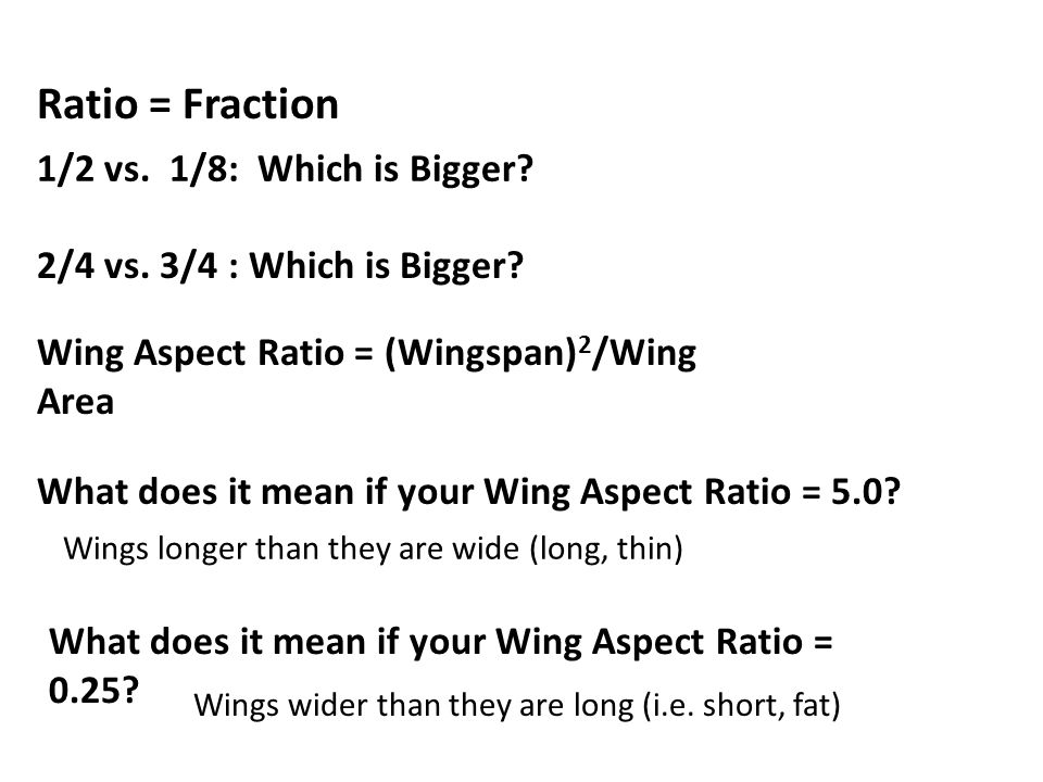 Ratio = Fraction 1/2 vs. 1/8: Which is Bigger. 2/4 vs.