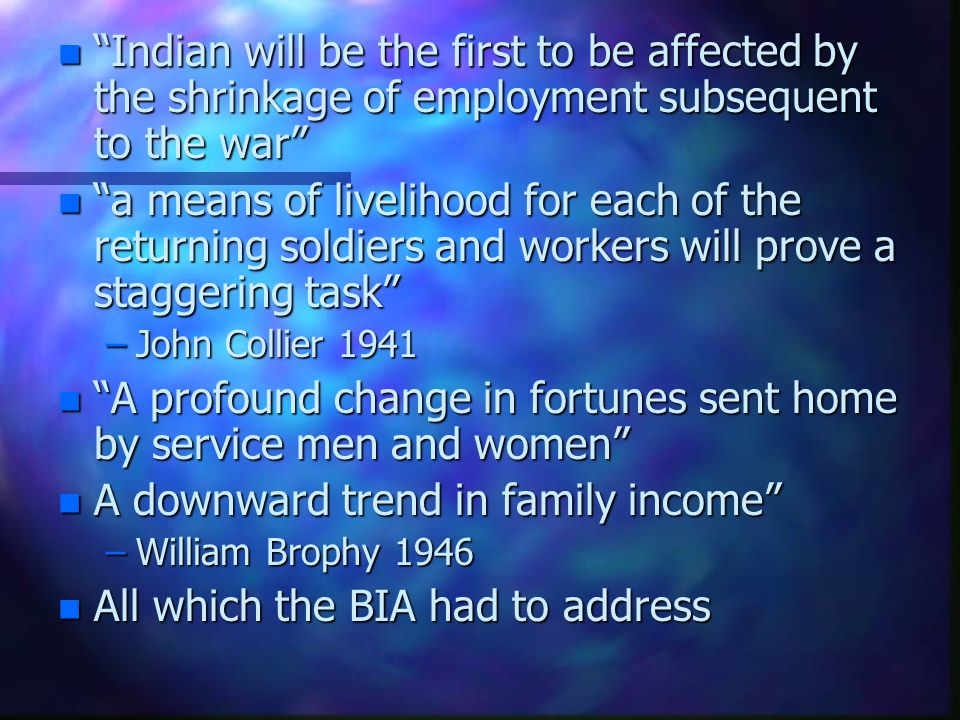 n Indian will be the first to be affected by the shrinkage of employment subsequent to the war n a means of livelihood for each of the returning soldi