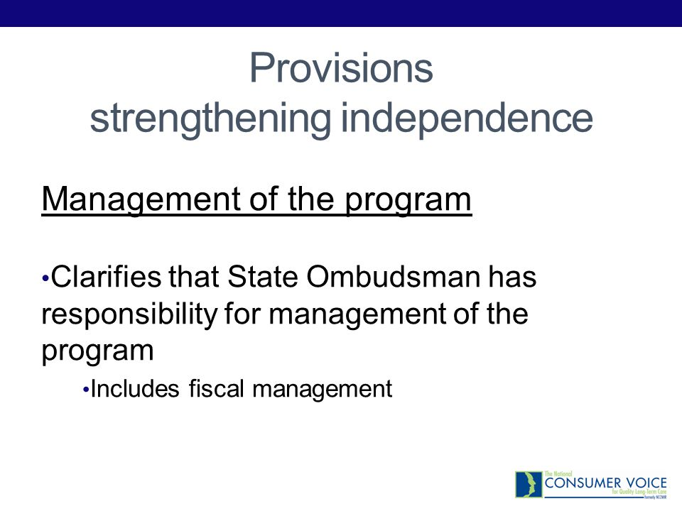 Other changes to OAA Resident access to ombudsman services to be regular, timely, private and unimpeded Changes the requirement for ombudsman work with resident and family councils from providing technical support for to actively encourage and assist in the development of councils.