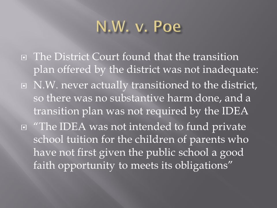 The District Court found that the transition plan offered by the district was not inadequate: N.W.