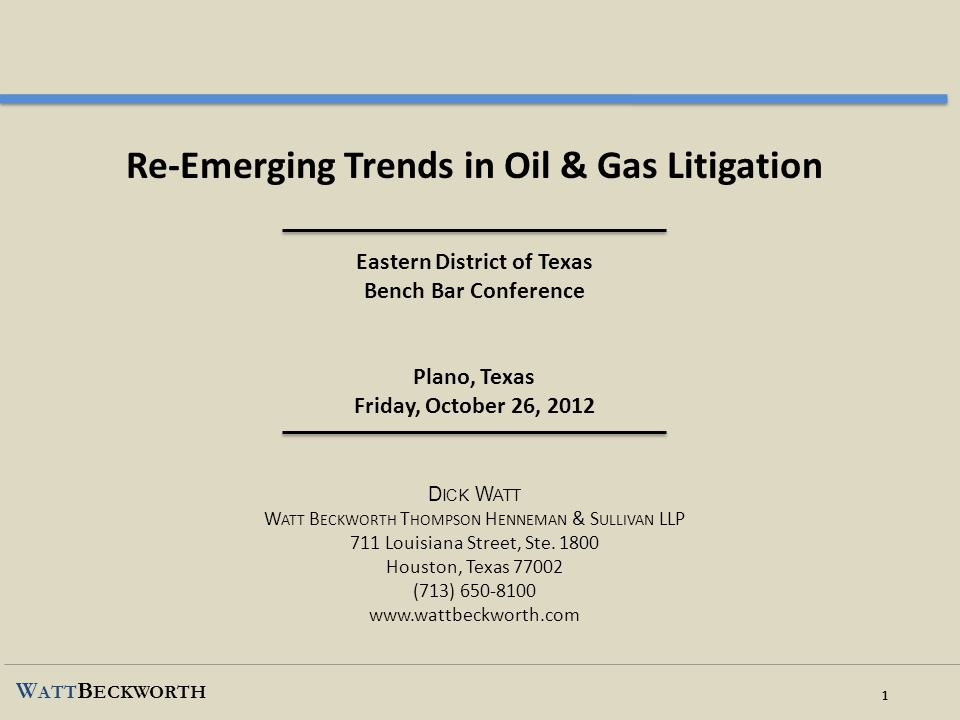 2 W ATT B ECKWORTH 1.JURY QUESTIONS AND INSTRUCTIONS IN OIL & GAS CASES A.Oil & Gas Pattern Jury Charge – website of Oil, Gas & Energy Resources Law Section, State Bar of Texas: www.oilgas.orgwww.oilgas.org Searchable database of O&G articles Currently not an official State Bar of Texas PJC, but that may change References herein to PJC are to the current version B.Words are critical: Oil & Gas leases and standard form Joint Operating Agreements (including COPAS) in the age of word processors – read everything and assume nothing!