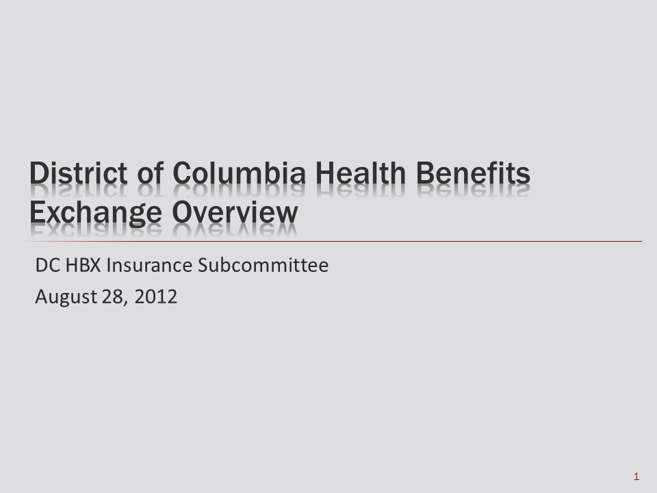 DC HBX Insurance Subcommittee August 28, 2012 1