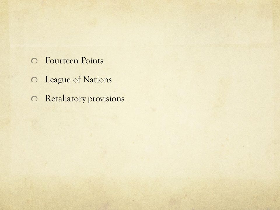 Fourteen Points League of Nations Retaliatory provisions
