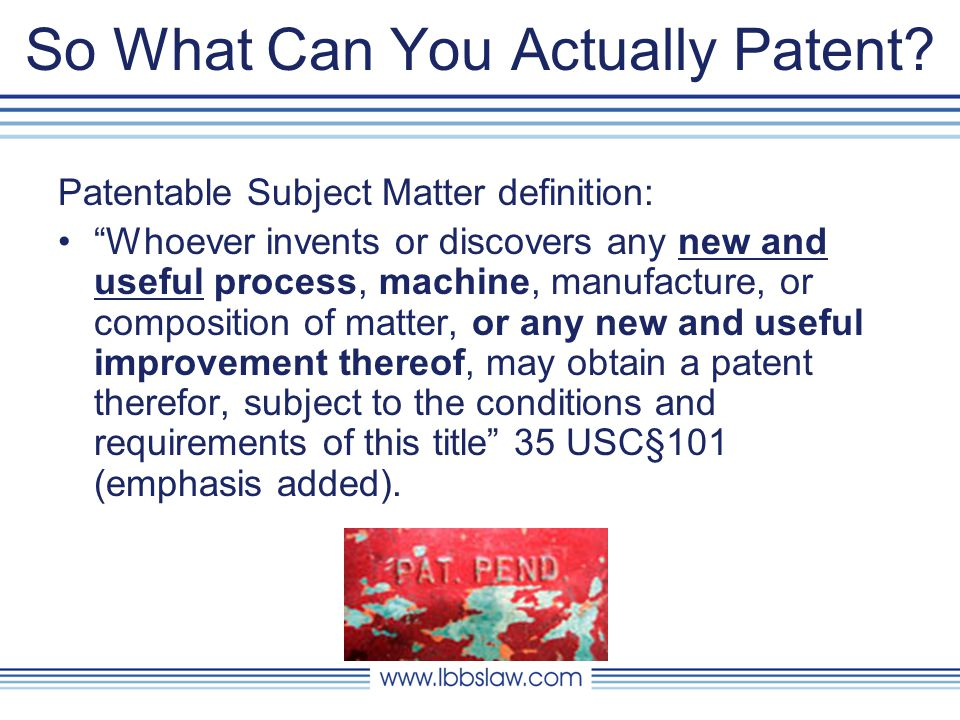So What Can You Actually Patent.