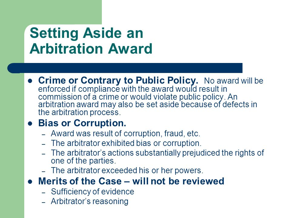 Setting Aside an Arbitration Award Crime or Contrary to Public Policy.