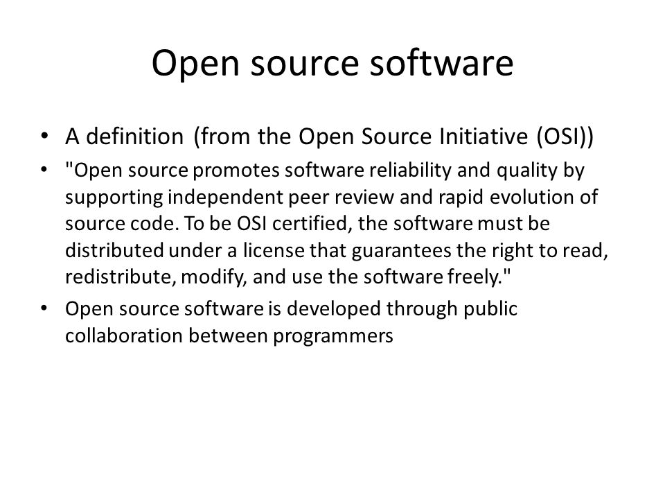 Open source software A definition (from the Open Source Initiative (OSI))
