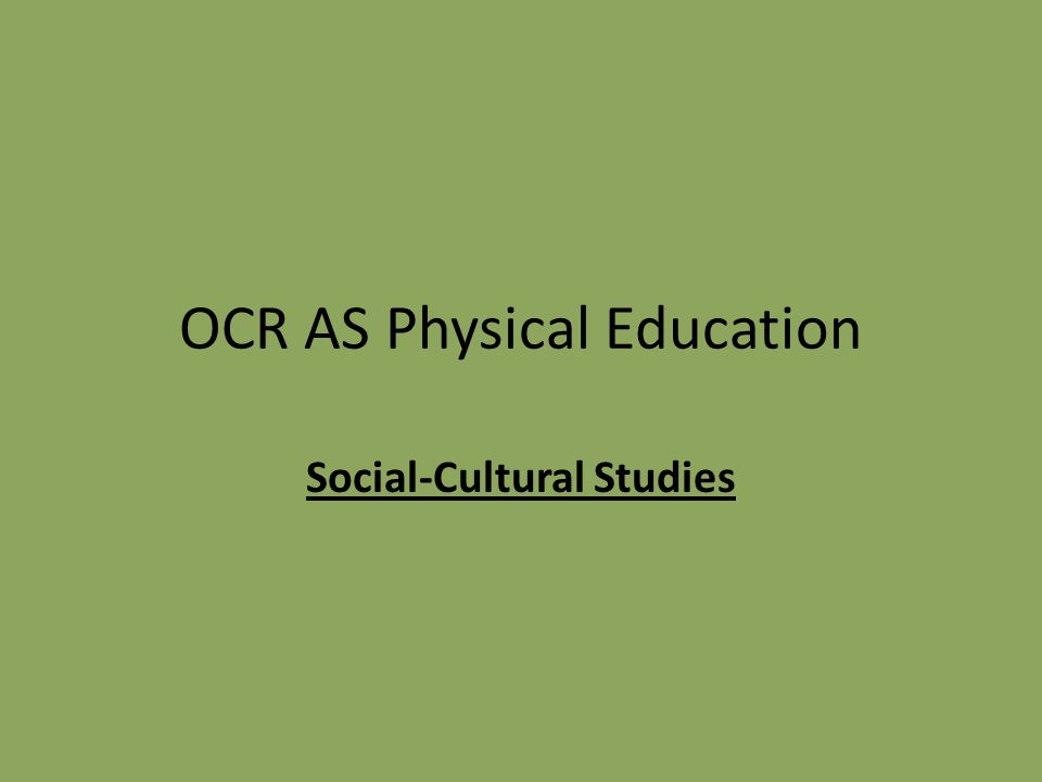 OCR AS Physical Education Social-Cultural Studies