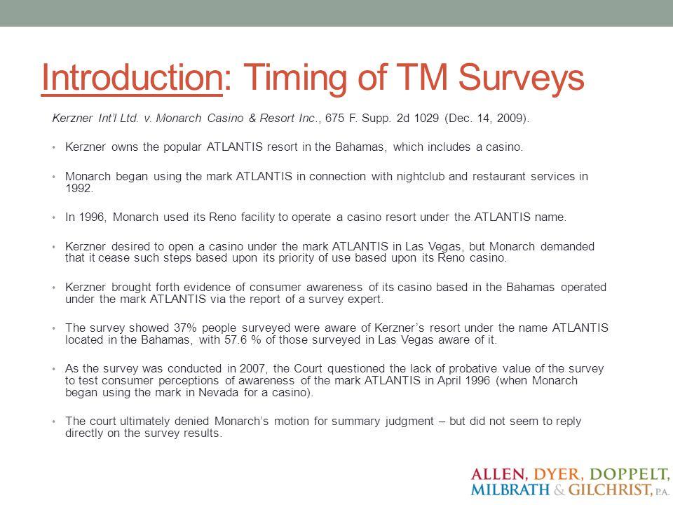 Introduction: Timing of TM Surveys Kerzner Intl Ltd.
