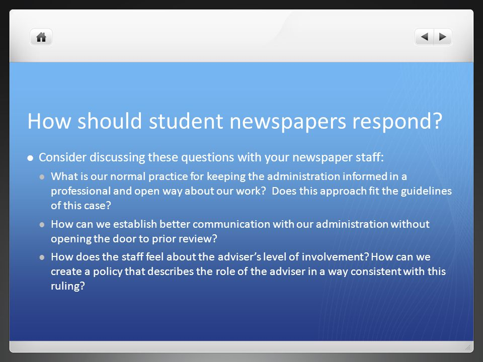 How should student newspapers respond.