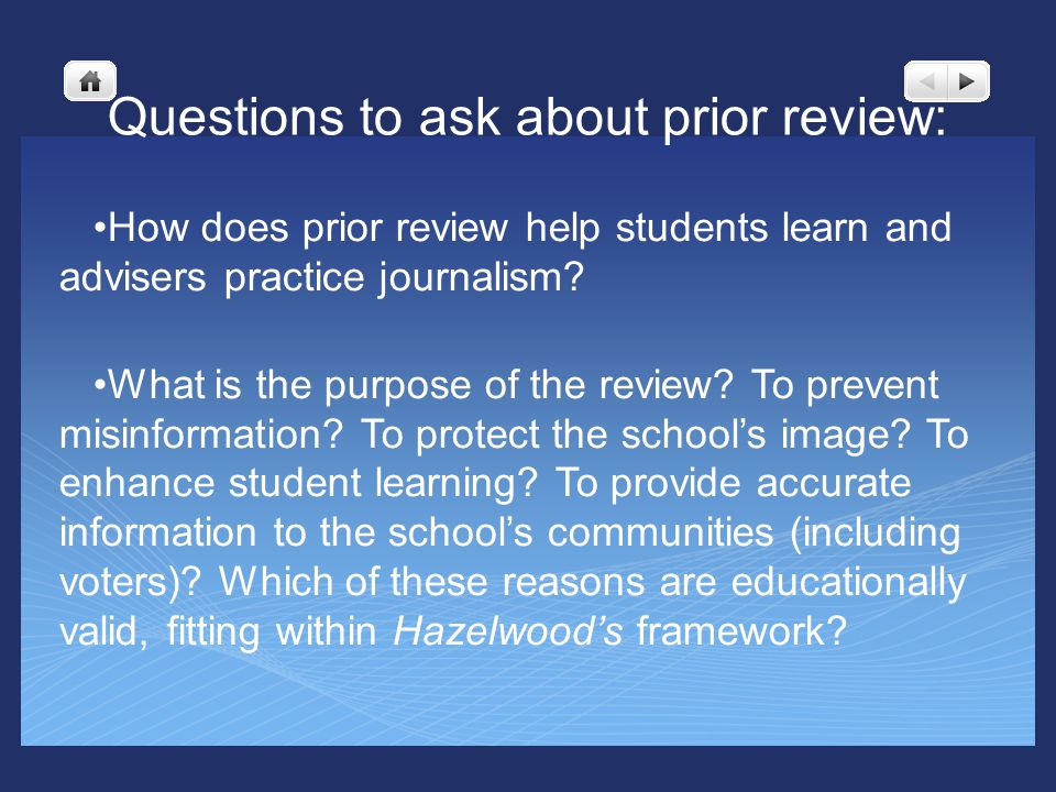 Questions to ask about prior review: How does prior review help students learn and advisers practice journalism.