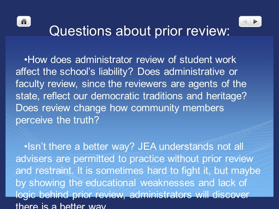 Questions about prior review: How does administrator review of student work affect the schools liability.