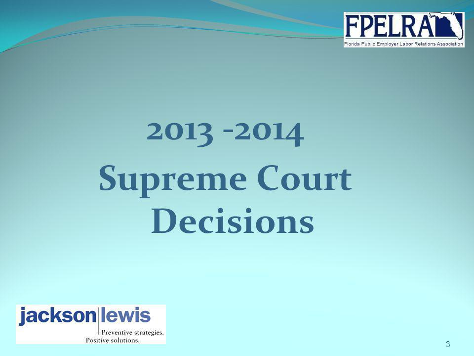 2013 -2014 Supreme Court Decisions 3
