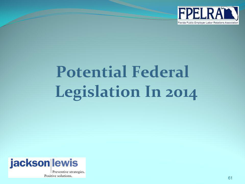 Potential Federal Legislation In 2014 61