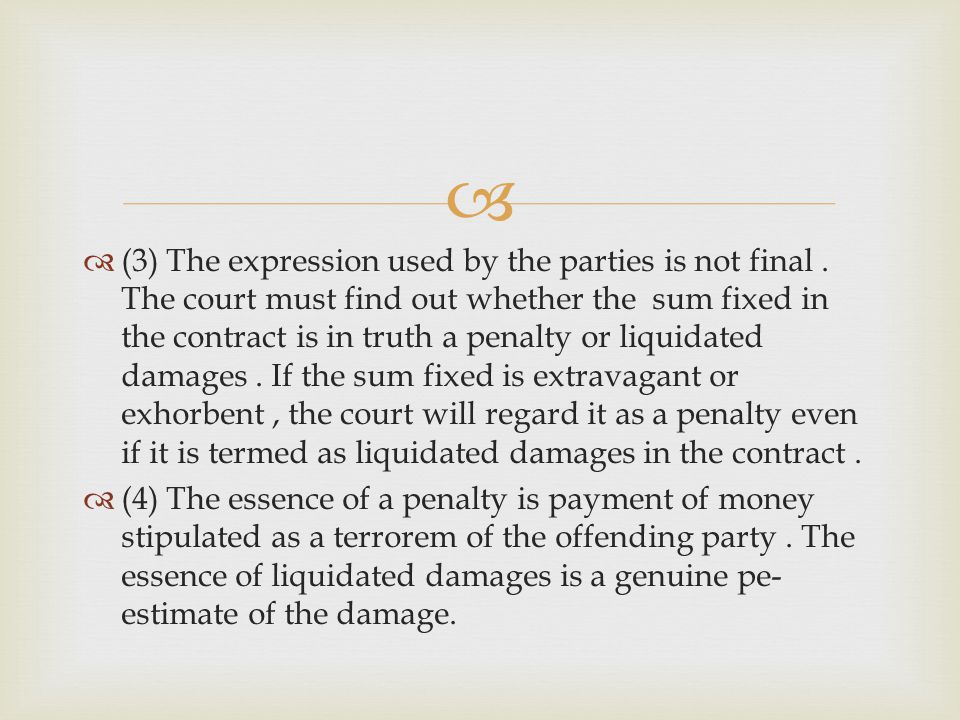 (3) The expression used by the parties is not final.