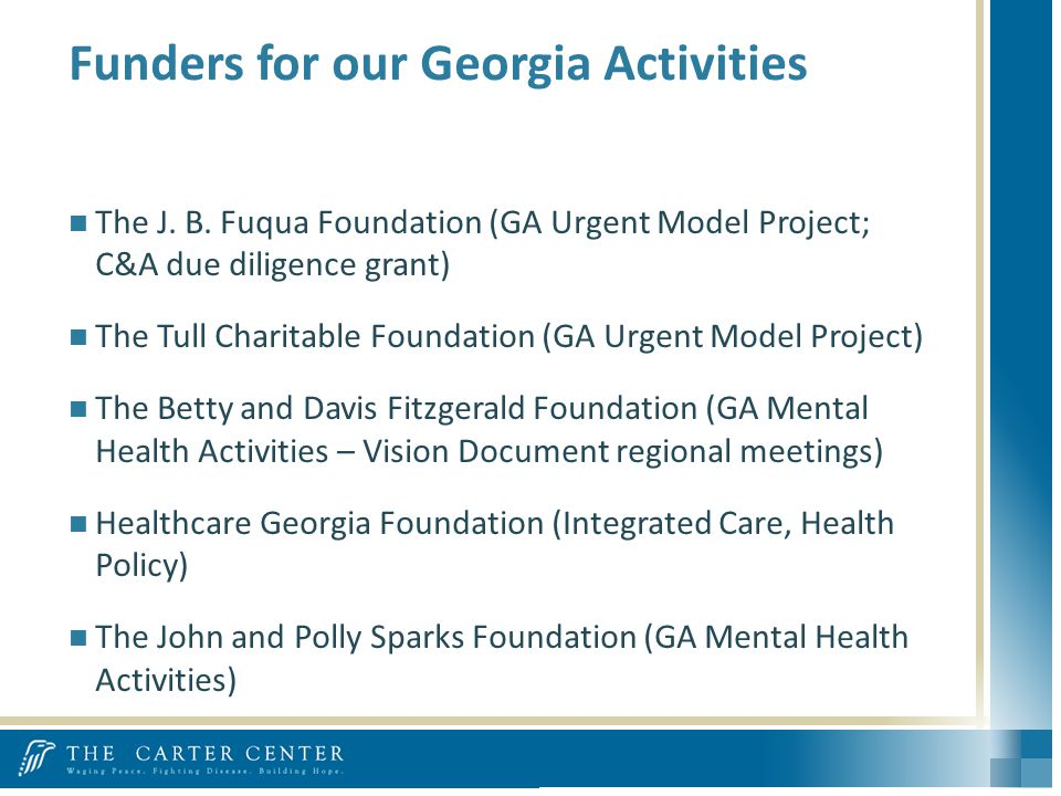 Funders for our Georgia Activities The J. B.