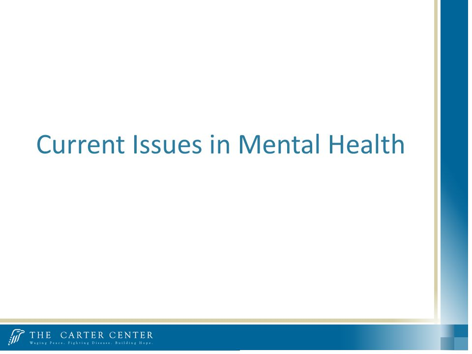 Current Issues in Mental Health
