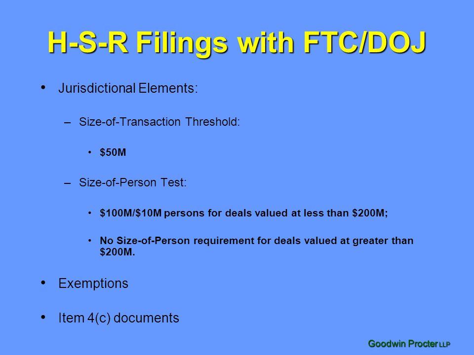 Goodwin Procter LLP Timing: FTC/DOJ Merger Review Process