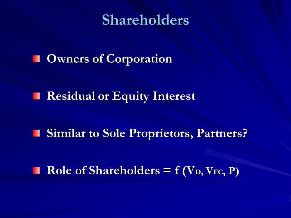 Shareholders Voting Rights – One Share/One Vote Primary Forum – Annual (By-Laws) and Special Shareholder Meetings Meeting Requirements -- Quorum (Majority Outstanding Stock Represented) + Majority Vote -- Exception: Articles Election of Directors – Annual (Unless 9 or More), Straight Voting v.