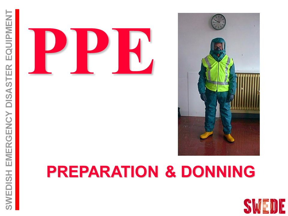 SWEDISH EMERGENCY DISASTER EQUIPMENT PREPARATION & DONNING PPE