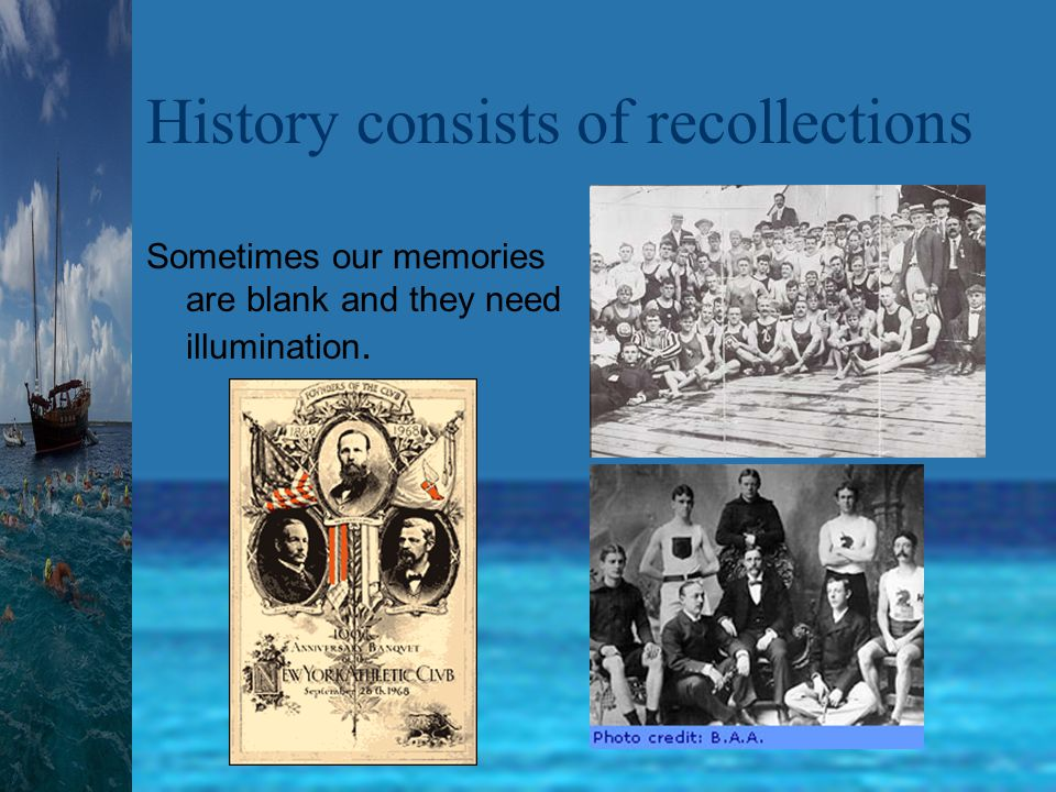 What can one expect to learn from a history book? Past history –Confirmation of knowledge –Insight on known events –Learn a personal viewpoint Enlight