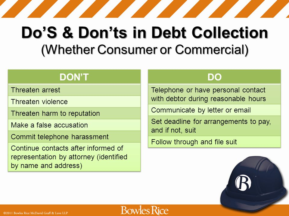 Bad Debt Collection Practices Consumer may recover: –Actual damages –Statutory penalty for each violation from $430 and $4,300 (Adjusted for inflation from 9/1/75 to date of Act) –Attorney fees Has four years from violation to bring suit
