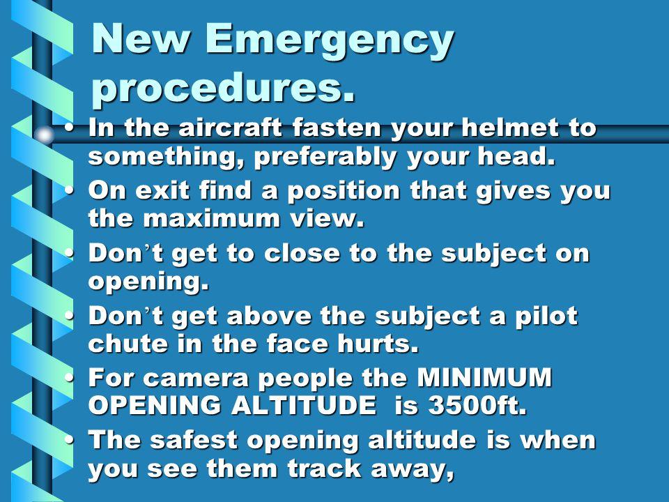 New Emergency procedures.