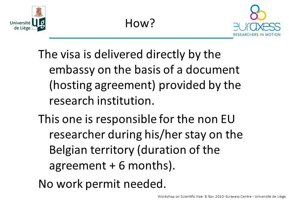 How? The visa is delivered directly by the embassy on the basis of a document (hosting agreement) provided by the research institution. This one is re