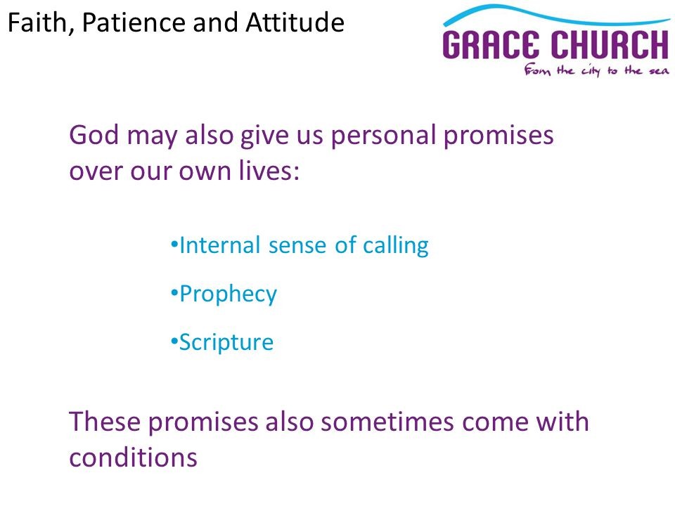 Hebrews 6 v 12: We do not want you to become lazy, but to imitate those who through faith and patience inherit what has been promised.