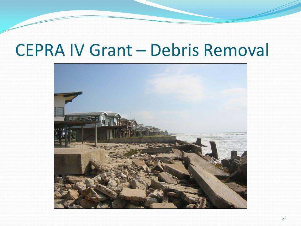 CEPRA IV Grant – Debris Removal 21