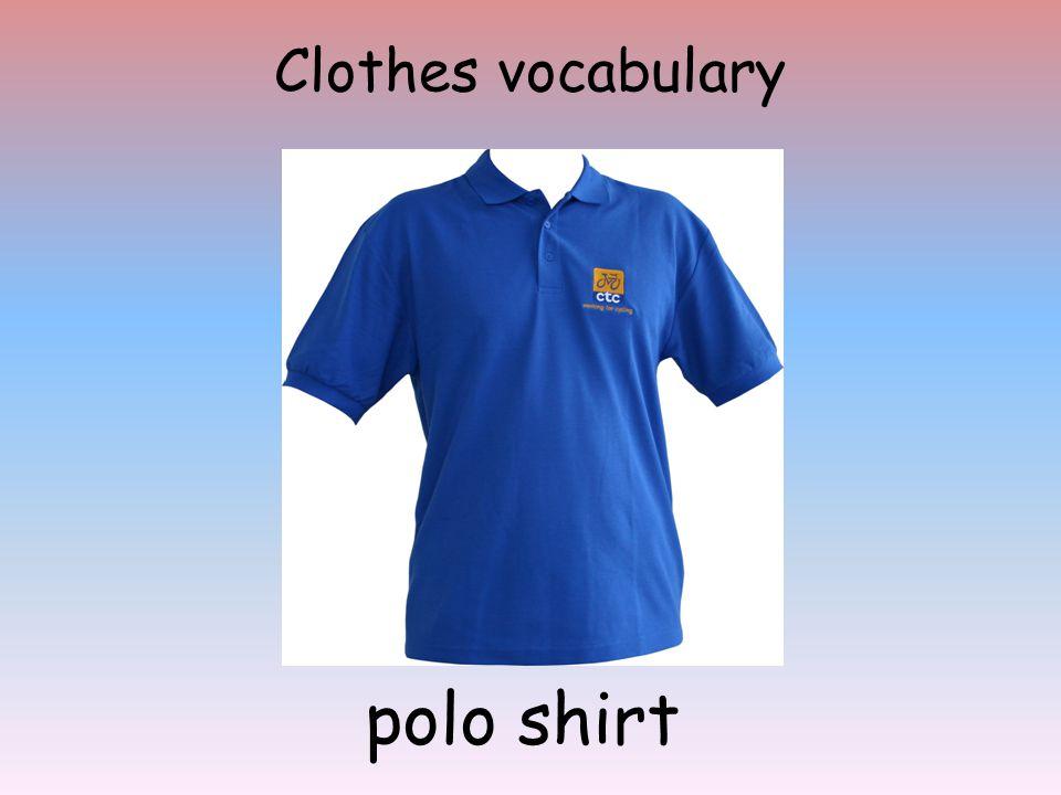 Clothes vocabulary polo shirt