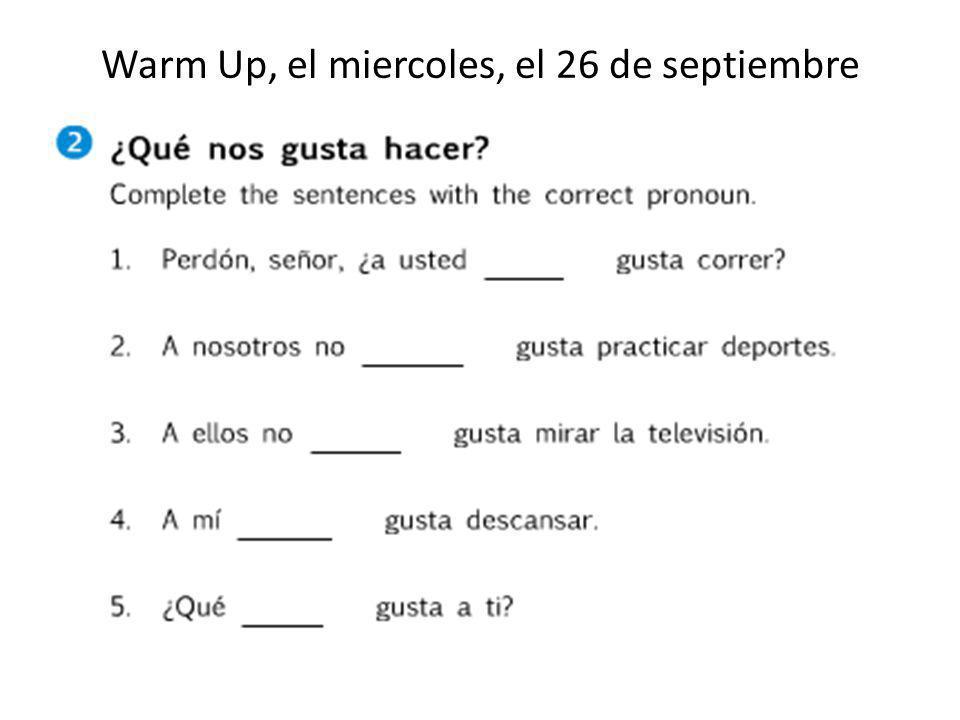 Warm Up, el miercoles, el 26 de septiembre