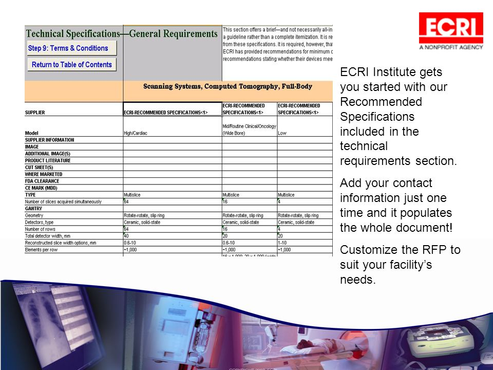 ECRI Institute gets you started with our Recommended Specifications included in the technical requirements section. Add your contact information just