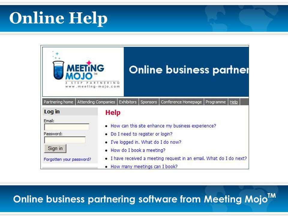 Online business partnering software from Meeting Mojo TM Online Help