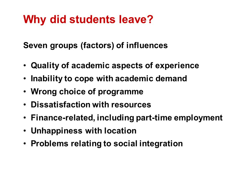 Why did students leave.