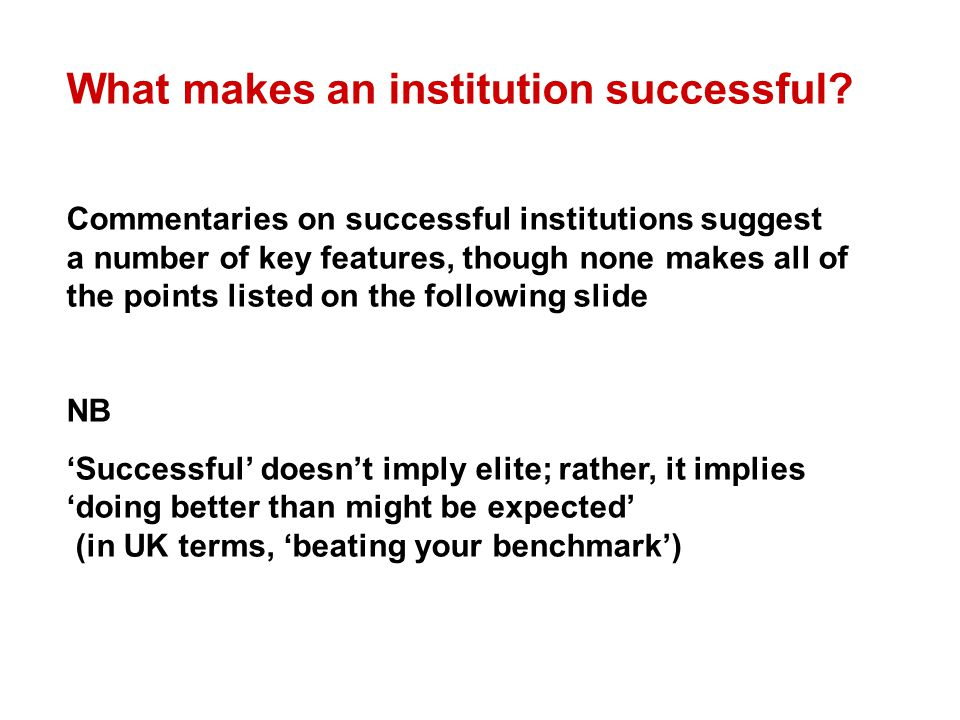 What makes an institution successful.