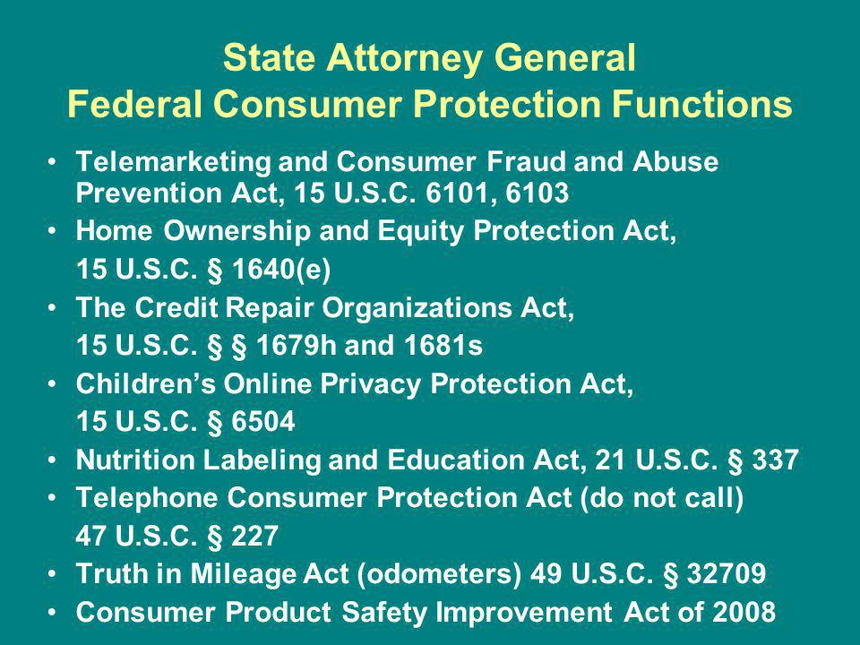 State Attorney General Federal Consumer Protection Functions Telemarketing and Consumer Fraud and Abuse Prevention Act, 15 U.S.C.